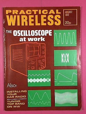 PRACTICAL WIRELESS - Magazine - AUGUST 1972 - The Oscilloscope At Work