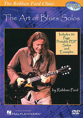 Robben Ford - The Art Of Blues Solos Guitar *new* Dvd