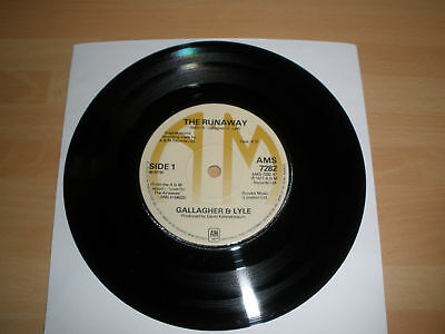 """Gallagher And Lyle 7"""" Vinyl The Runaway Ams 7282 1977 """""""