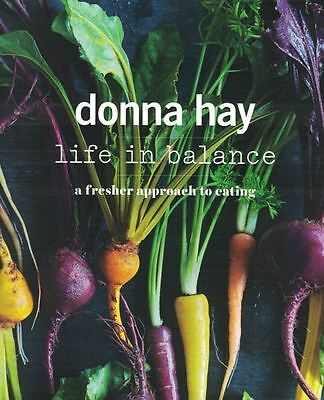 Life In Balance - A Fresher Approach to Eating by Donna Hay NEW