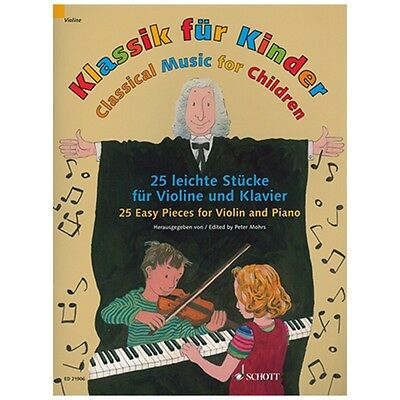 Classical Music for Children - Violin & Piano - Book only - Schott  ED21906