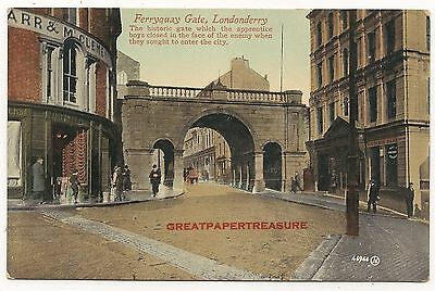 Londonderry, Ferryquay Gate. Printed Postcard by Valentine #46944