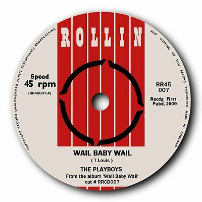 "The Playboys - ""wail Baby"" Wild Guitar And Sax Rocker - Listen To Both Sides"