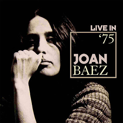 JOAN BAEZ - Live In '75. New CD + Sealed. **NEW**