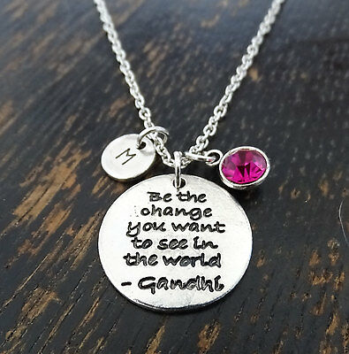 Be the change you want to see in the World Necklace, Mahatma Gandhi,PERSONALIZED