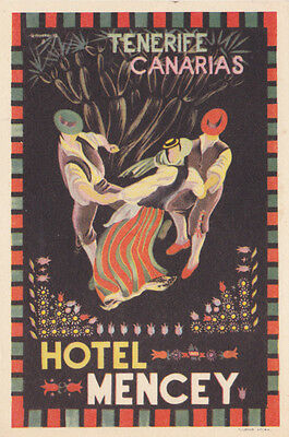 Vintage Luggage Label HOTEL MENCEY Tenerife Canarias Canary Islands Dancers