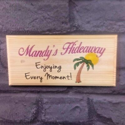 Personalised Hideaway Plaque / Sign - Enjoying Every Moment Summer House Nanny