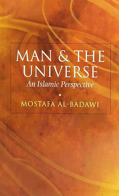 Man & the Universe: An Islamic Perspective