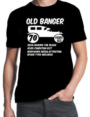 70th Birthday Old Banger Funny Party Gift Present 70 Years T Shirt