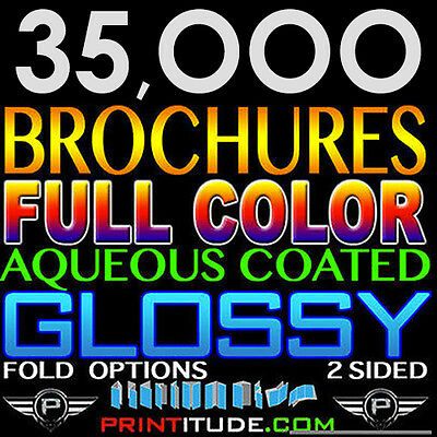 "35,000 Brochure 8.5""x11"" Full Color 2 Sided 100Lb Glossy Aqueous Coated - Folded"