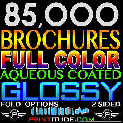 "85,000 Brochure 8.5""x11"" Full Color 2 Sided 100Lb Glossy Aqueous Coated - Folded"