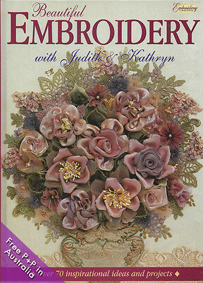NEW Beautiful Embroidery with Judith & Kathryn, Over 70 inspirational ideas and