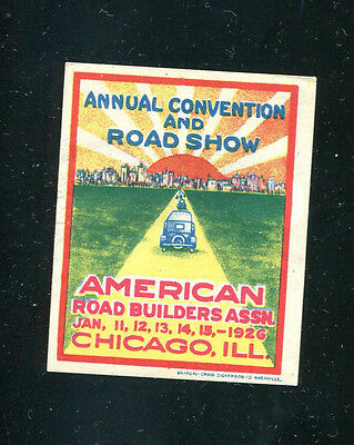 Vintage Poster stamp label AMERICAN ROAD BUILDERS CONVENTION 1926 Chicago