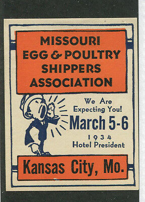 Vintage Poster Stamp Label EGG & POULTRY SHIPPERS ASSOC 1934 Kansas City MO  #IM