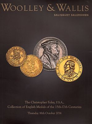 English Medals of the 15th-17th Centuries Wooley & Walis CATALOGUE Foley Coll