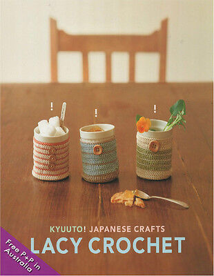 NEW Kyuuto! Japanese Crafts! Lacy Crochet