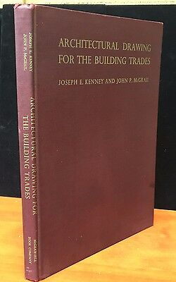 ARCHITECTURAL DRAWING FOR THE BUILDING TRADES, K. Joseph, 1st Ed 2nd Print, 1949