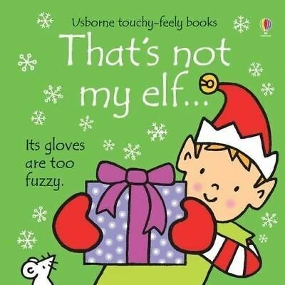 That's Not My... Elf by Fiona Watt - Usborne Touchy-Feely