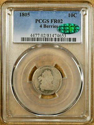 1805 JR-2 4 Berries PCGS FR02 Draped Bust Dime - CAC Stickered