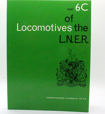Rcts Locomotives Of The Lner Part 6C Tender Classes Q1 To Y10