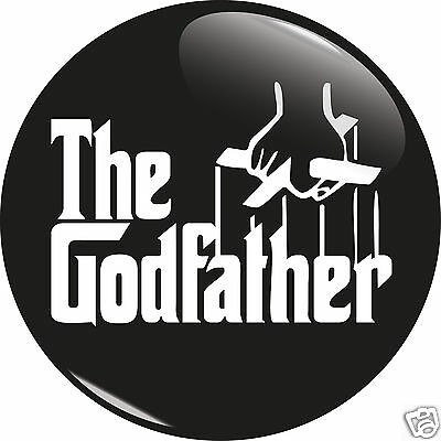 """The Godfather 25mm 1"""" Pin Badge Button Godparent Baby Christening Parents"""