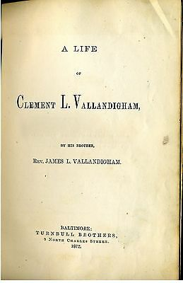 Book -  A Life Of Clement L. Vallandigham. 1872