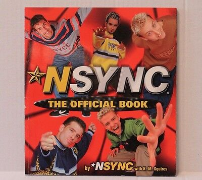 'N Sync : The Official Book by K. M. Squires (1998, Paperback)