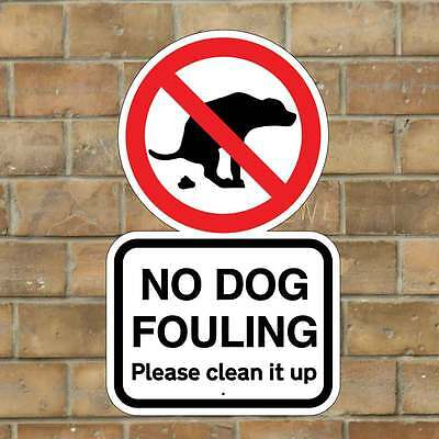 No Dog Fouling Sign, Please Clean Up Dog Mess Sign, Very Robust Dog Poo Sign