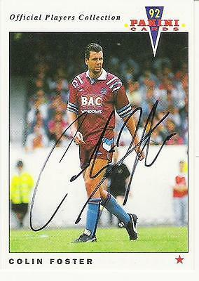 A Panini 92 card featuring & personally signed by Colin Foster of West Ham U.