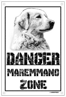 Danger PASTORE MAREMMANO zone Targa cartello metallo attenti al cane metal sign