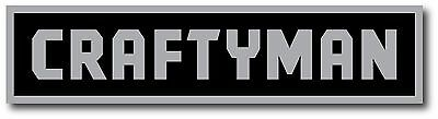 Craftsman Tools Parody Man Cave Super High Gloss Outdoor 8.5 Inch Decal Sticker