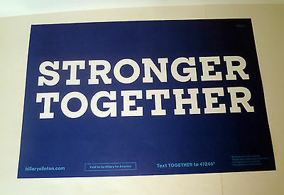 Hillary Clinton For President Stronger Together 2016 Official Sign Poster D