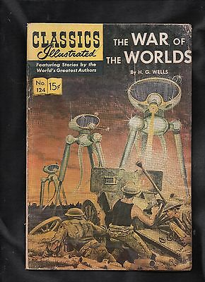 CLASSICS ILLUSTRATED #124 hrn167 POOR  (THE WAR OF THE WORLDS) H G WELLS