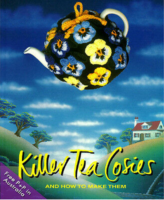 NEW Killer Tea Cosies and How To Make Them by Annette Wallis