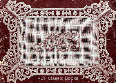 Over 100 Designs in Irish, Filet & Venetian Crochet, AWB Pattern Book No.1 on CD