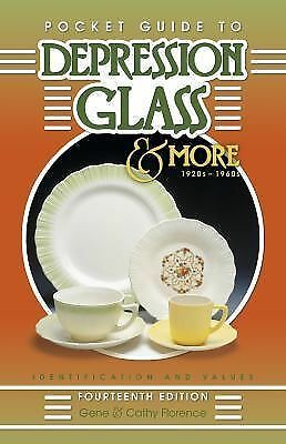 Pocket Guide to Depression Glass and More 1920's-1960's Florence Paperback
