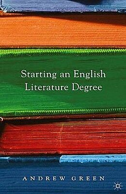 Starting an English Literature Degree Andrew Green