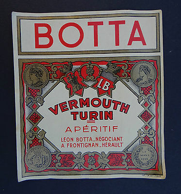 Ancienne étiquette VERMOUTH BOTTA Turin Frontignan old french label