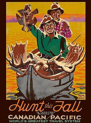 Canada Hunt this Fall Canadian Pacific Vintage Travel Advertisement Poster