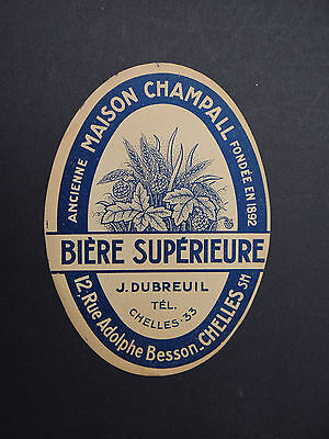 Ancienne étiquette BIERE MAISON CHAMPALL CHELLES DUBREUIL / french beer label