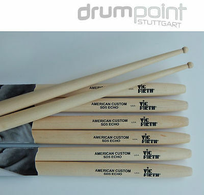 6 Paar original Vic Firth American Custom SD-5 Echo Drumsticks Sticks  *TOPDEAL*