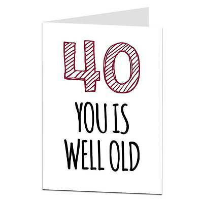40th Birthday Card Funny Humour Cheeky Age Joke 40 Brother Sister