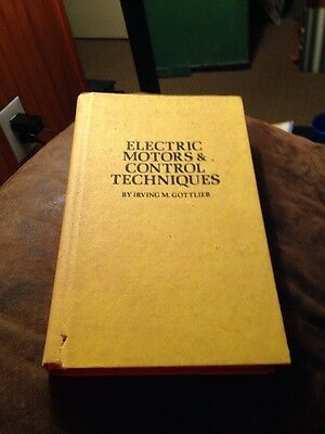 Electric Motors & Control Techniques Irving Gottlieb Hardcover First Edition
