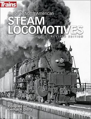 Guide to North American STEAM LOCOMOTIVES from 1900 (NEW BOOK - Published 2015)
