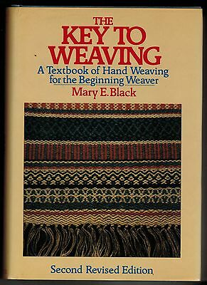 Vintage Key To Weaving Mary E. Black 2nd Revised Edition HC DJ Book