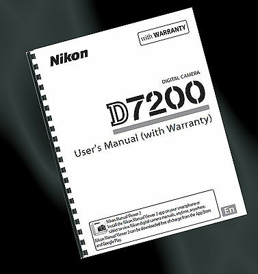 ~ PRINTED ~ Nikon D7200 Digital SLR User Guide, Instruction Manual (FULL A4)