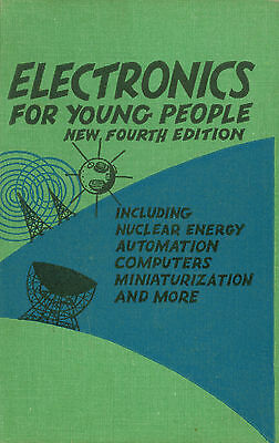 Electronics For Young People  (Vacuum Tube Theory) - Jeanne Bendick 1960 Book
