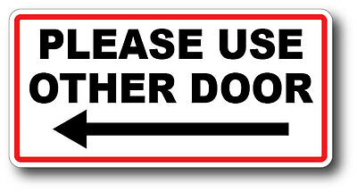 Please Use Other Door Left Arrow High Qualit Waterproof Gloss Uv Safe Decal