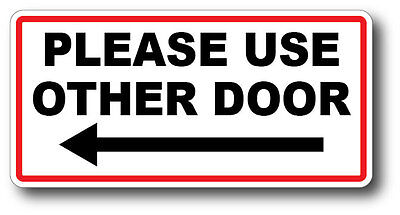 Please Use Other Door Left Arrow High Quality Waterproof Gloss Uv Safe Decal