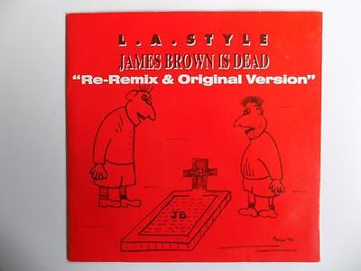 L.A. Style - James Brown Is Dead **LISTEN**